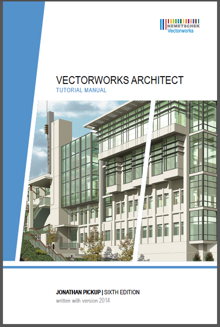 Neil_Barman_Vectorworks_Architect_Tutorial Manual_IMAGE 1-VW Arch Manual cover