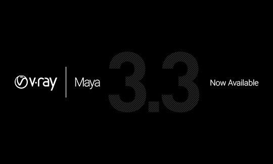 V-Ray 3.3 for Maya